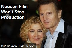 Neeson Film Won't Stop Production