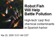 Robot Fish Will Help Battle Pollution