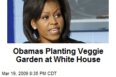 Obamas Planting Veggie Garden at White House