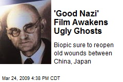 'Good Nazi' Film Awakens Ugly Ghosts