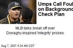 Umps Call Foul on Background Check Plan