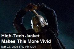 High-Tech Jacket Makes This More Vivid