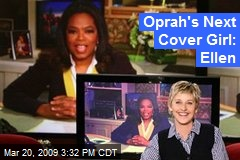 Oprah's Next Cover Girl: Ellen