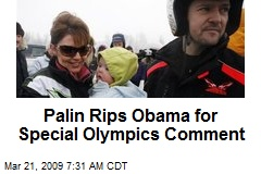 Palin Rips Obama for Special Olympics Comment