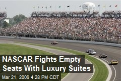 NASCAR Fights Empty Seats With Luxury Suites