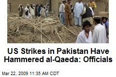 US Strikes in Pakistan Have Hammered al-Qaeda: Officials