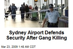 Sydney Airport Defends Security After Gang Killing
