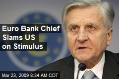 Euro Bank Chief Slams US on Stimulus