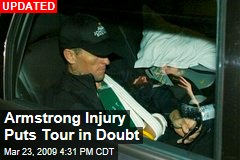 Armstrong Injury Puts Tour in Doubt