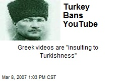 Turkey Bans YouTube