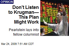 Don't Listen to Krugman— This Plan Might Work