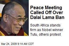 Peace Meeting Called Off Over Dalai Lama Ban