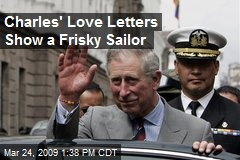 Charles' Love Letters Show a Frisky Sailor