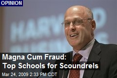 Magna Cum Fraud: Top Schools for Scoundrels