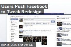 Users Push Facebook to Tweak Redesign