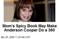 Mom's Spicy Book May Make Anderson Cooper Do a 360
