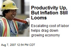 Productivity Up, But Inflation Still Looms