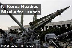 N. Korea Readies Missile for Launch