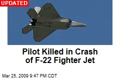 Pilot Killed in Crash of F-22 Fighter Jet