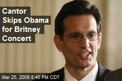 Cantor Skips Obama for Britney Concert