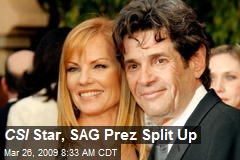 CSI Star, SAG Prez Split Up