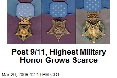 Post 9/11, Highest Military Honor Grows Scarce