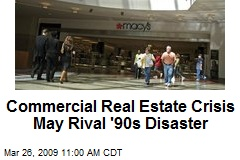 Commercial Real Estate Crisis May Rival '90s Disaster