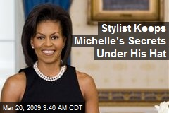 Stylist Keeps Michelle's Secrets Under His Hat