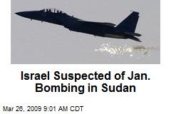 Israel Suspected of Jan. Bombing in Sudan