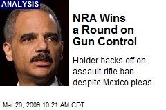 NRA Wins a Round on Gun Control