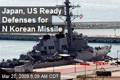 Japan, US Ready Defenses for N Korean Missile