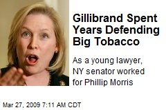 Gillibrand Spent Years Defending Big Tobacco
