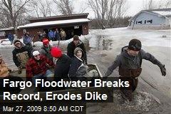 Fargo Floodwater Breaks Record, Erodes Dike
