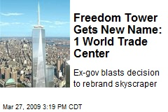 Freedom Tower Gets New Name: 1 World Trade Center