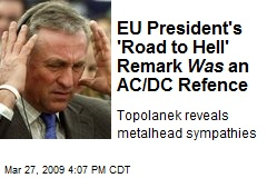 EU President's 'Road to Hell' Remark Was an AC/DC Refence