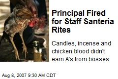 Principal Fired for Staff Santeria Rites