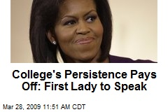 College's Persistence Pays Off: First Lady to Speak
