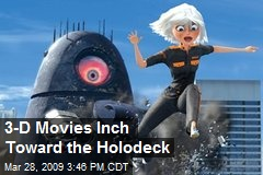 3-D Movies Inch Toward the Holodeck