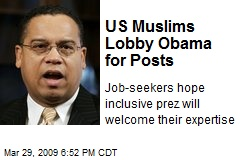 US Muslims Lobby Obama for Posts