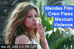 Mendes Film Crew Flees Mexican Violence