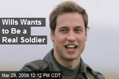 Wills Wants to Be a Real Soldier