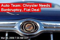 Auto Team: Chrysler Needs Bankruptcy, Fiat Deal