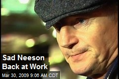 Sad Neeson Back at Work