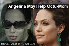 Angelina May Help Octu-Mom