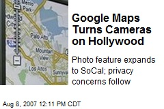 Google Maps Turns Cameras on Hollywood