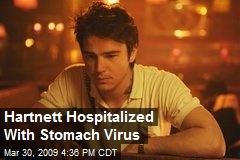 Hartnett Hospitalized With Stomach Virus