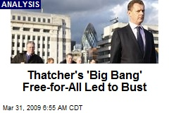 Thatcher's 'Big Bang' Free-for-All Led to Bust