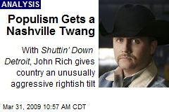 Populism Gets a Nashville Twang