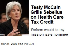 Testy McCain Grills Sebelius on Health Care Tax Credit