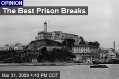 The Best Prison Breaks